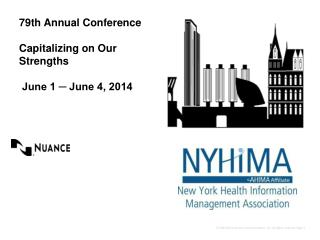 79th Annual Conference  Capitalizing on Our Strengths   June 1 ? June 4, 2014