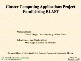 Cluster Computing Applications Project  Parallelizing BLAST