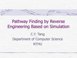 Pathway Finding by Reverse Engineering Based on Simulation