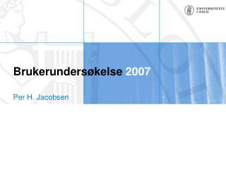 Brukerundersøkelse  2007