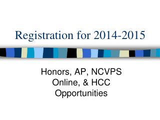 Registration for 2014-2015