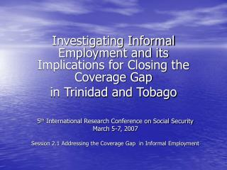Investigating Informal Employment and its Implications for Closing the Coverage Gap