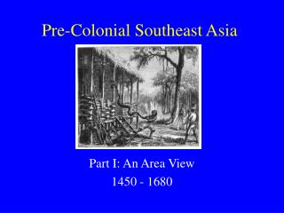 Pre-Colonial Southeast Asia