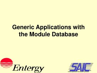 Generic Applications with the Module Database