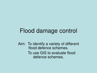 Flood damage control