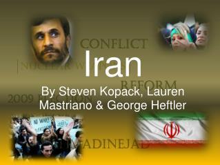 Iran By Steven Kopack, Lauren Mastriano & George Heftler