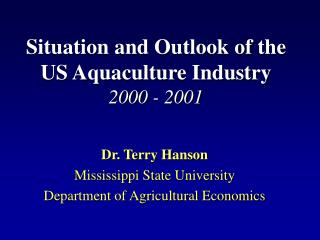 Situation and Outlook of the US Aquaculture Industry 2000 - 2001