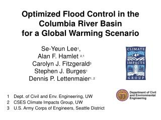 Optimized Flood Control in the Columbia River Basin  for a Global Warming Scenario