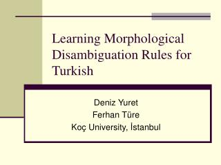 Learning Morphological Disambiguation Rules for Turkish