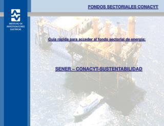 FONDOS SECTORIALES CONACYT