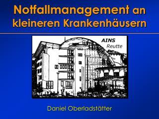 Notfallmanagement  an kleineren Krankenh�usern