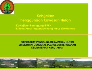 Kebijakan Penggunaan Kawasan Hutan