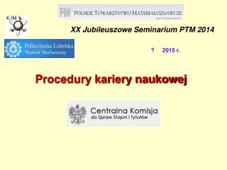 XX Jubileuszowe Seminarium PTM 2014