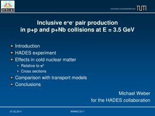 Inclusive e + e -  pair production  in p+p and p+Nb collisions at E = 3.5 GeV