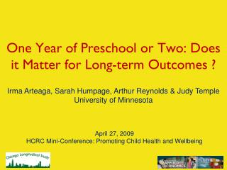 April 27, 2009 HCRC Mini-Conference: Promoting Child Health and Wellbeing