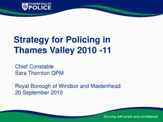 Strategy for Policing in  Thames Valley 2010 -11