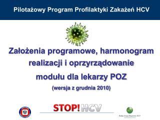 Pilotażowy Program Profilaktyki Zakażeń HCV