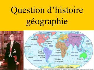 Question d'histoire géographie