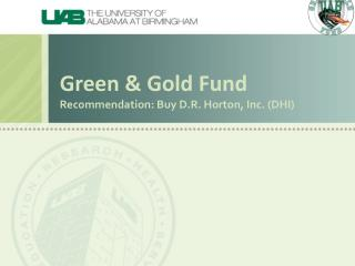 Green & Gold Fund Recommendation: Buy D.R. Horton, Inc. (DHI )
