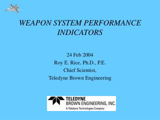 WEAPON SYSTEM PERFORMANCE INDICATORS