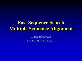 Fast Sequence Search Multiple Sequence Alignment