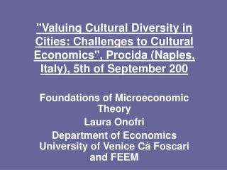 Foundations of Microeconomic Theory Laura Onofri