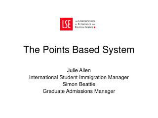 The Points Based System