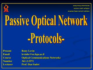 Passive Optical Network -Protocols-