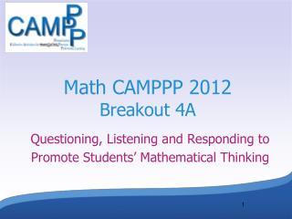 Math CAMPPP 2012 Breakout 4A