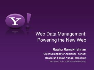 Web Data Management:  Powering the New Web