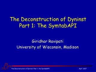 The Deconstruction of Dyninst Part 1: The SymtabAPI