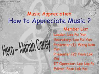 Music Appreciation How to Appreciate Music ?