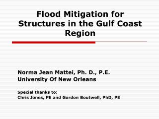 Flood Mitigation for Structures in the Gulf Coast Region