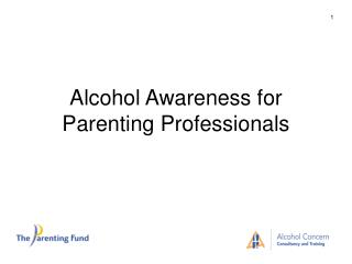 Alcohol Awareness for Parenting Professionals