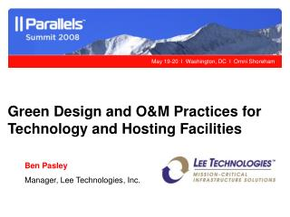 Green Design and O&M Practices for Technology and Hosting Facilities