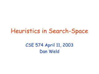 Heuristics in Search-Space