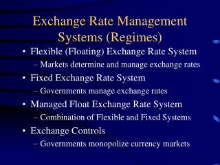 Exchange Rate Management Systems Regimes