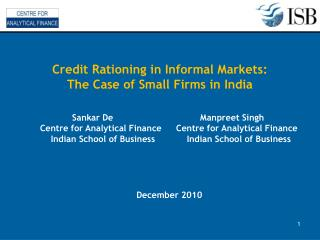 Sankar De 	 	  	Manpreet Singh  	Centre for Analytical Finance	   Centre for Analytical Finance