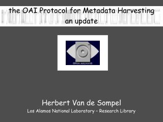 the OAI Protocol for Metadata Harvesting an update