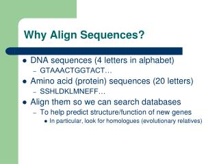 Why Align Sequences?