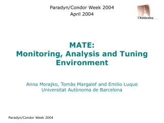 MATE: Monitoring, Analysis and Tuning Environment