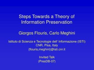 Steps Towards a Theory of  Information Preservation