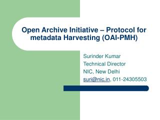 Open Archive Initiative – Protocol for metadata Harvesting (OAI-PMH)