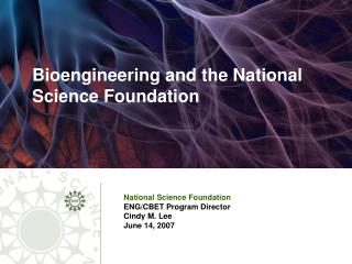 Bioengineering and the National Science Foundation