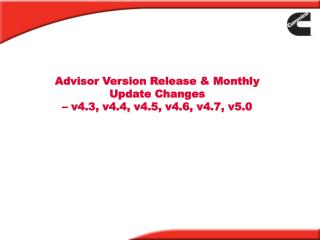 Advisor Version Release & Monthly Update Changes  – v4.3, v4.4, v4.5, v4.6, v4.7, v5.0