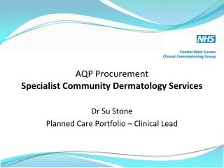 AQP Procurement Specialist Community Dermatology Services