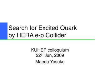 Search for Excited Quark by HERA e-p Collider