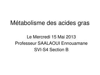 Métabolisme des acides gras