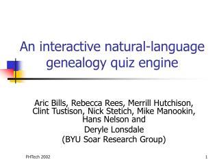 An interactive natural-language genealogy quiz engine