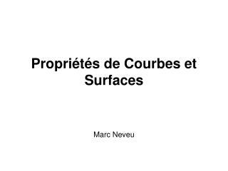 Propriétés de Courbes et Surfaces